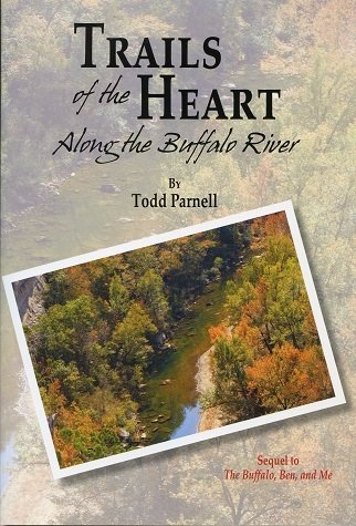 Trails of the Heart: Along the Buffalo River