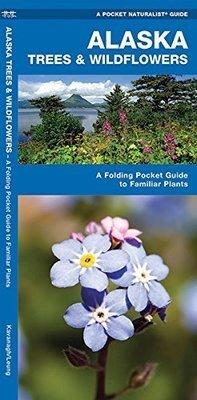 Pocket Naturalist: Alaska Trees & Wildflowers