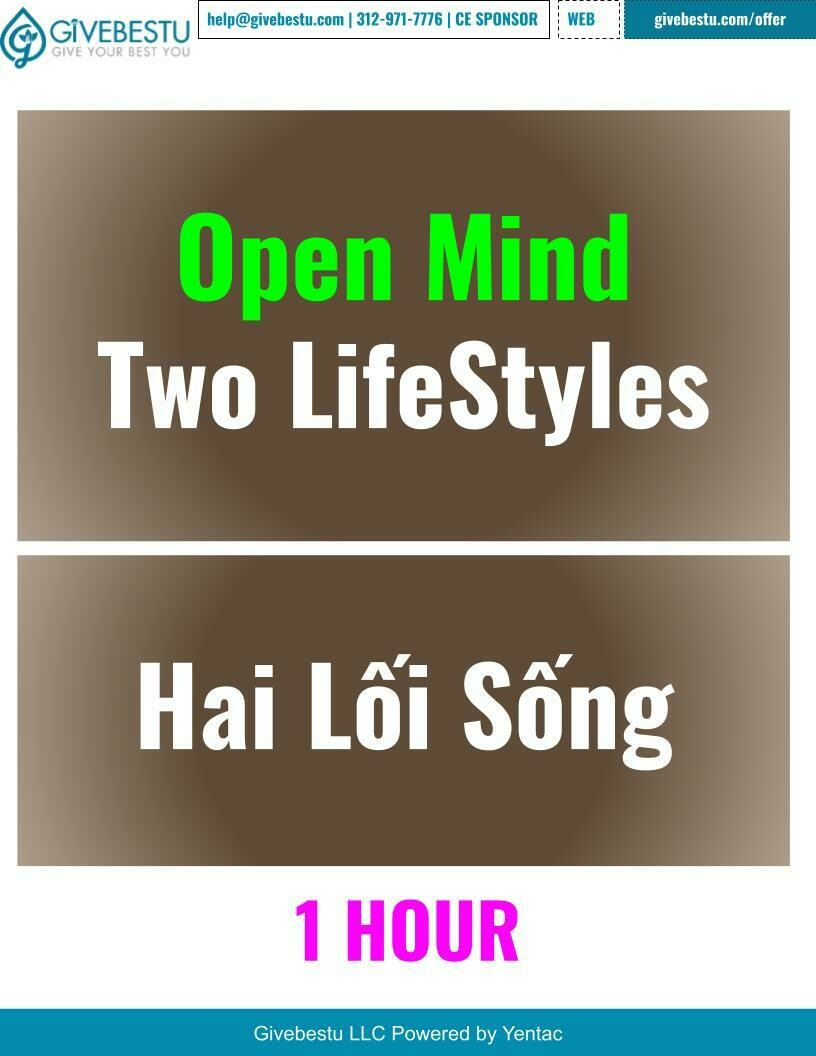 Open Mind - Two LifeStyles - Hai Lối Sống (1-Hour Class)