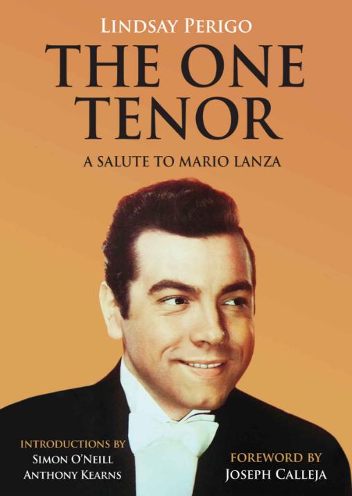 The One Tenor: A Salute to Mario Lanza