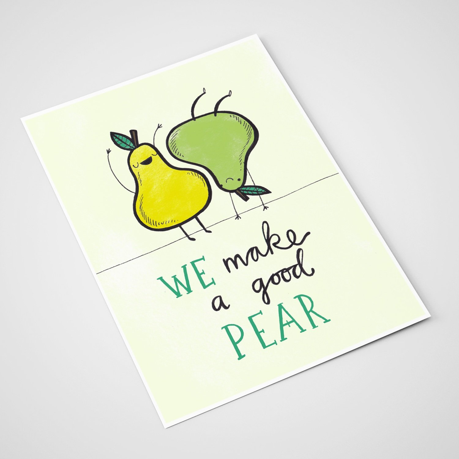 'We make a good pear' Card | A5 print