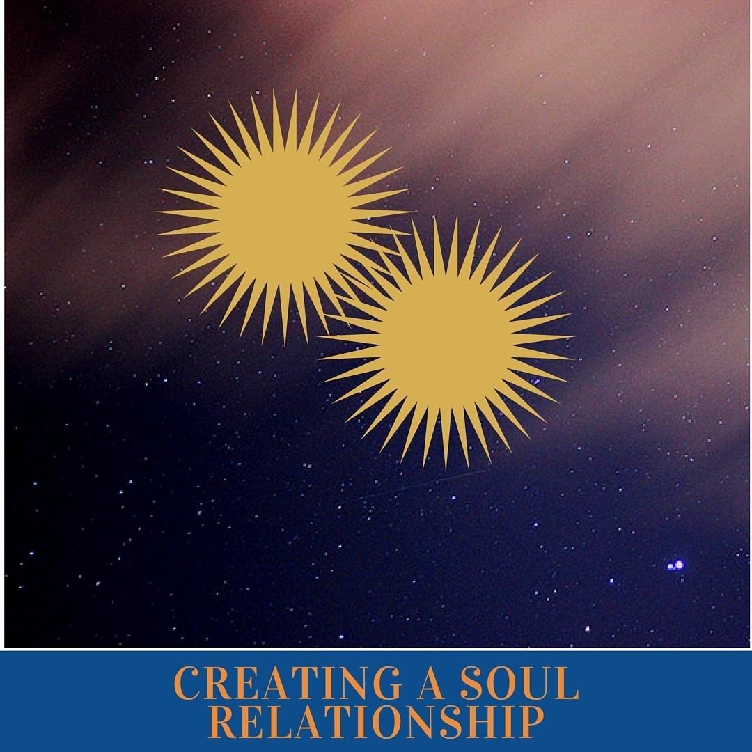 4 WEEK CREATING A SOUL RELATIONSHIP COACHING PROGRAM