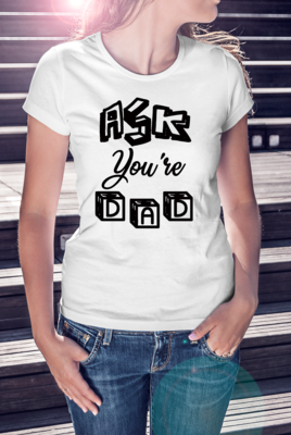 Ask you're dad