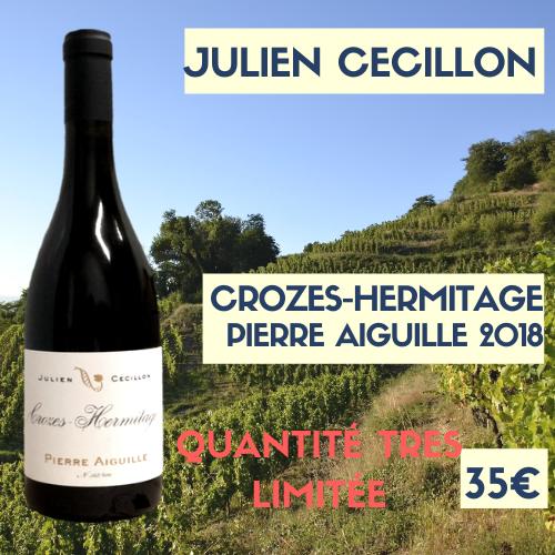 """6 bouteilles Crozes-Hermitage  2018 """"Pierre Aiguille""""  de Julien Cécillon (35€)"""