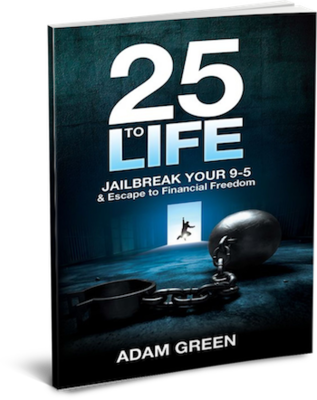 25 to Life - Jailbreak your 9-5