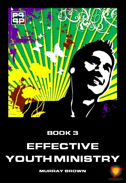 P4 Booklet 3: Effective Youth Ministry (Hardcopy)