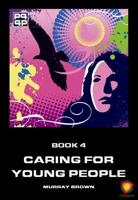 P4 Booklet 4: Caring for Young People (Hardcopy)
