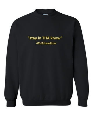 """stay in THA know"" UNISEX Crew Neck Pullover"