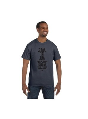 """stay in THA know"" Men's Inspirational Quote Tee"