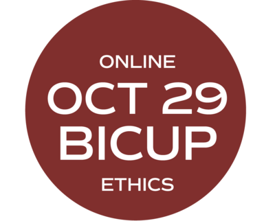 ** ONLINE ** BICUP and/or Ethics Elective (What Would Your Mama Say?) - October 29 - Friday