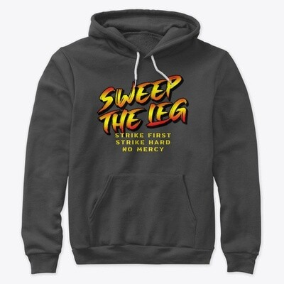 Sweep the Leg: Strike First [Cobra Kai] Unisex Premium Cotton Hoodie [CHOOSE COLOR] [CHOOSE SIZE]