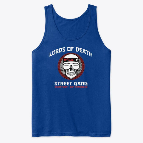 Lords of Death Street Gang (Big Trouble in Little China) Men's Premium Tank Top [CHOOSE COLOR] [CHOOSE SIZE]