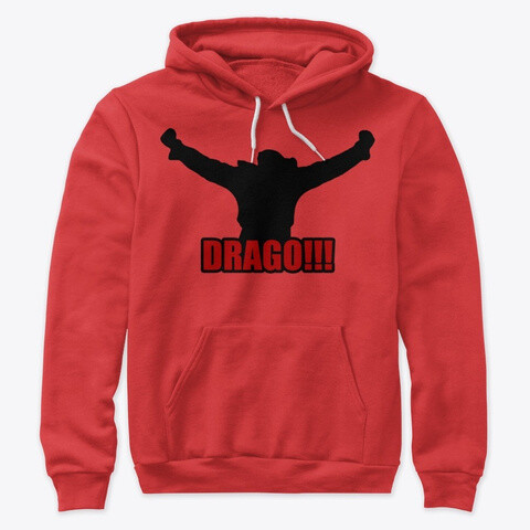 DRAGO!!! (Rocky IV) Unisex Premium Pullover Hoody Boxing Movie Prop [CHOOSE COLOR] [CHOOSE SIZE]