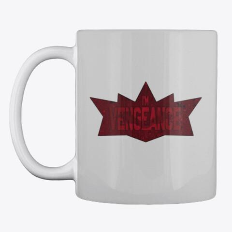 I'm Vengeance (THE BATMAN 2021) Coffee Mug [CHOOSE COLOR]