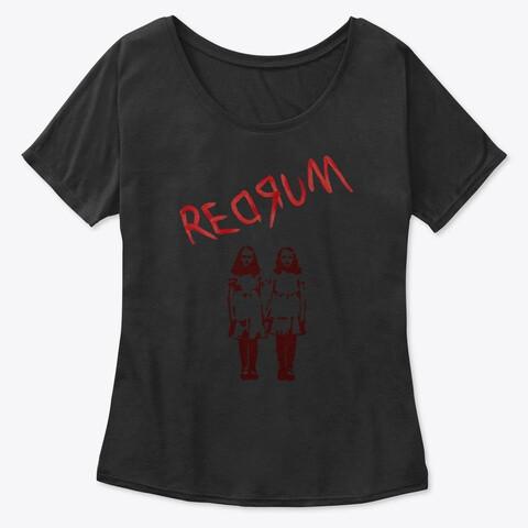 REDRUM (The Shining) Women's Premium Slouchy T-Shirt [CHOOSE SIZE] Black