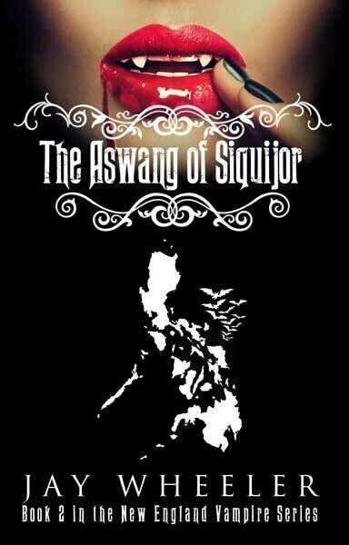 The New England Vampire Book 2: The Aswang of Siquijor [Paperback] Book by Jay Wheeler