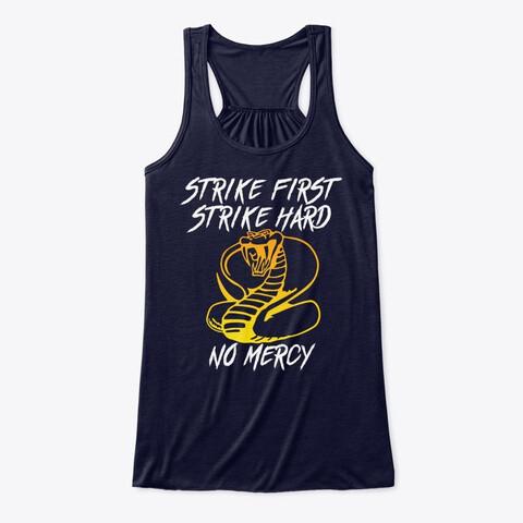 STRIKE FIRST STRIKE HARD NO MERCY (Cobra Kai / Karate Kid) Women's Premium Flowy Tank Top [CHOOSE COLOR] [CHOOSE SIZE]