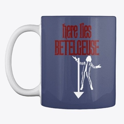Here Lies Betelguese (BEETLEJUICE) Movie Prop Replica Tim Burton Michael Keaton - Ceramic Coffee Mug [CHOOSE COLOR]