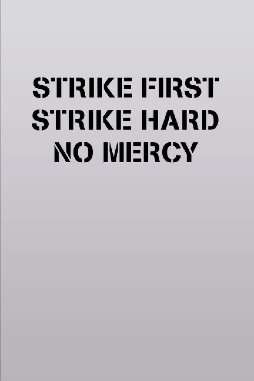 Strike First Strike Hard No Mercy (COBRA KAI / KARATE KID) Luxury Lined Notebook - Journal Diary Writing Paper Note Pad