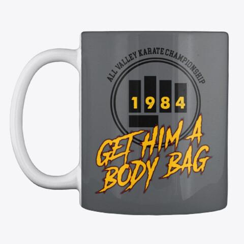All Valley Karate Championship GET HIM A BODY BAG (Karate Kid / Cobra Kai) Ceramic Coffee Cup Mug [CHOOSE COLOR]