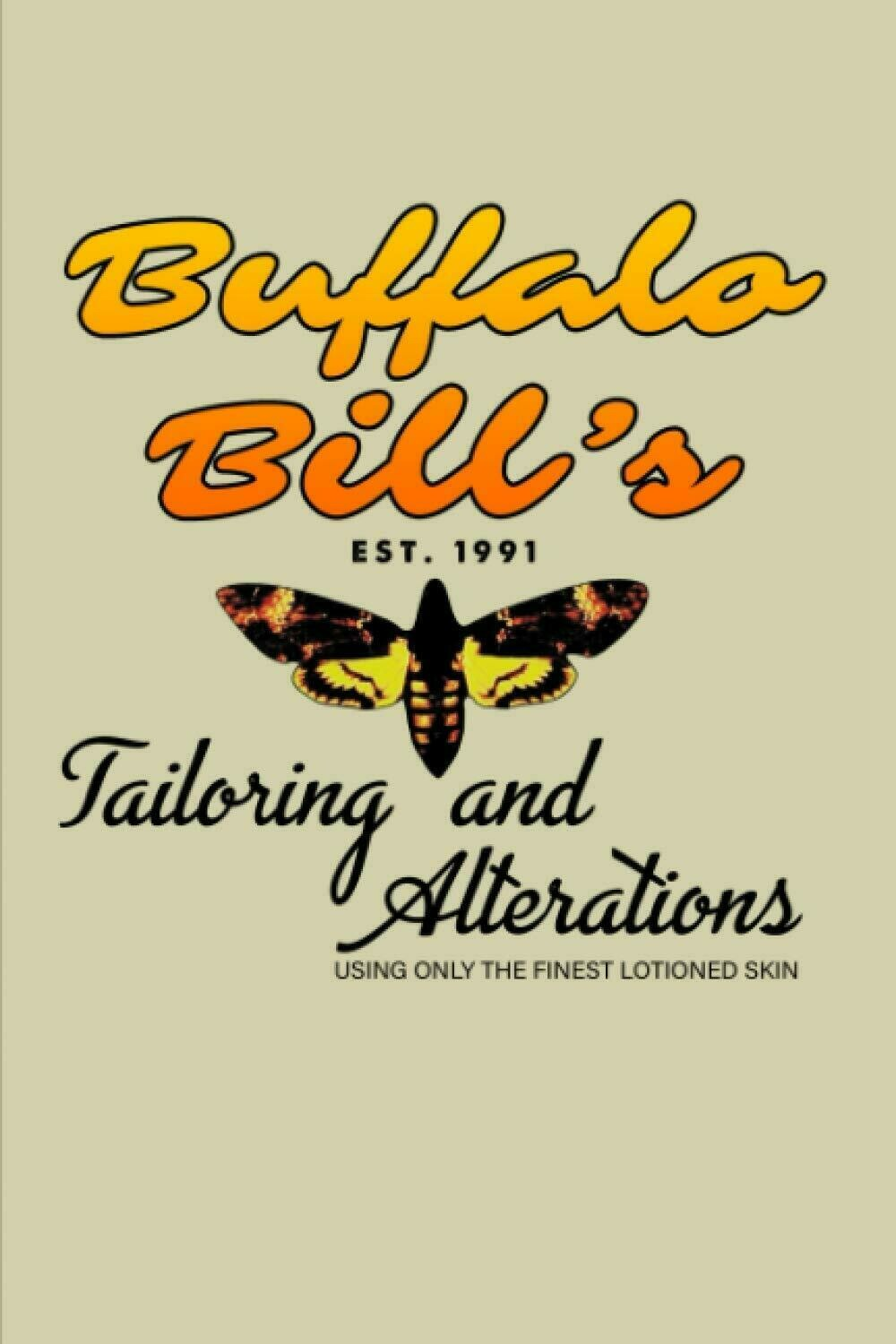 Buffalo Bill's Tailoring and Alternations [THE SILENCE OF THE LAMBS] Luxury Lined Notebook - Journal Diary Writing Paper Note Pad Book Horror Thriller Collectible Movie Prop Replica Hannibal Lecter