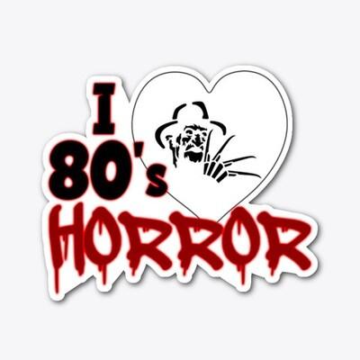 I Love 80's Horror Vinyl Sticker [5 INCH]