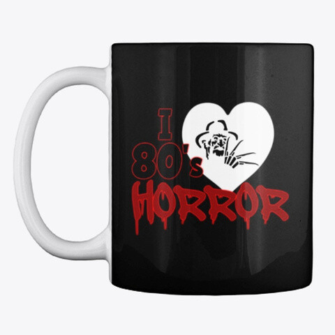 I Love 80's Horror Ceramic Coffee Cup Mug [CHOOSE COLOR]