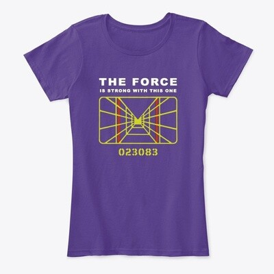 The Force; Target Death Star (STAR WARS) Women's Premium Comfort T-Shirt [CHOOSE COLOR] [CHOOSE SIZE]
