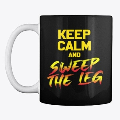 KEEP CALM AND SWEEP THE LEG (Cobra Kai / Karate Kid) Ceramic Coffee Cup Mug [CHOOSE COLOR]