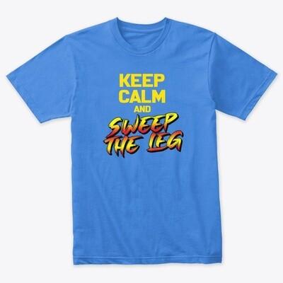 KEEP CALM AND SWEEP THE LEG (Cobra Kai / Karate Kid) Men's Premium Tri-Blend T-Shirt [CHOOSE COLOR] [CHOOSE SIZE]