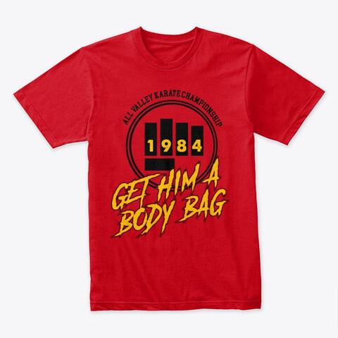 All Valley Karate Championship GET HIM A BODY BAG (Karate Kid / Cobra Kai) Men's Premium Cotton T-Shirt [CHOOSE COLOR] [CHOOSE SIZE]
