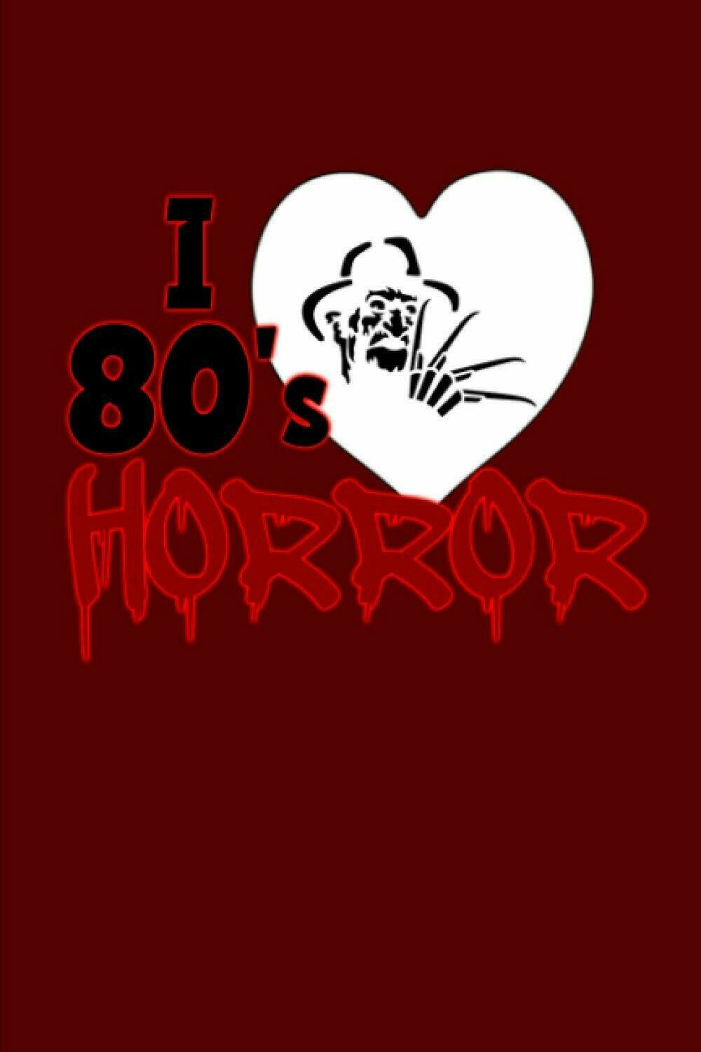 I LOVE 80s HORROR Luxury Lined Journal - Diary Notebook Writing Paper Note Pad Book Horror Movie Prop Replica A Nightmare on Elm Street Freddy Krueger