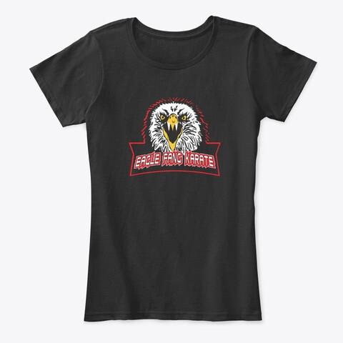 Eagle Fang Karate (Cobra Kai / Johnny Lawrence) Women's Premium Comfort T-Shirt [CHOOSE COLOR] [CHOOSE SIZE]
