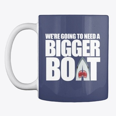 We're Going To Need A Bigger Boat JAWS Ceramic Coffee Mug Cup Chief Brody [CHOOSE COLOR]