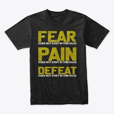 FEAR DOES NOT EXIST IN THIS DOJO (Cobra Kai / Karate Kid) Men's Premium T-Shirt [CHOOSE COLOR] [CHOOSE SIZE]