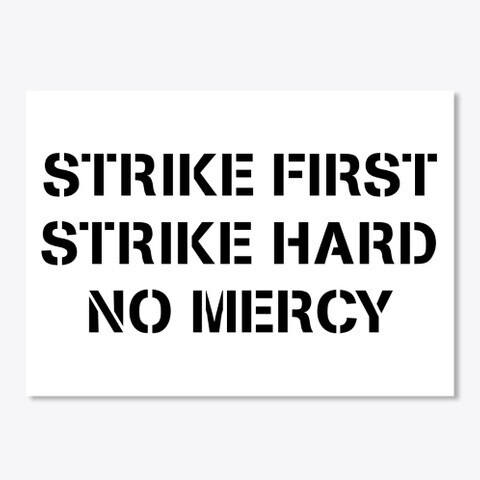 STRIKE FIRST STRIKE HARD NO MERCY (Cobra Kai / Karate Kid) Sticker [CHOOSE COLOR] [5 x 7 INCHES]