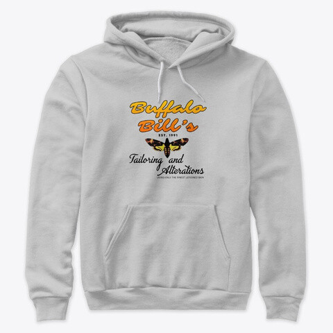 Buffalo Bill's Tailoring and Alterations (SILENCE OF THE LAMBS) Unisex Premium Pullover Hoody [CHOOSE COLOR] [CHOOSE SIZE]