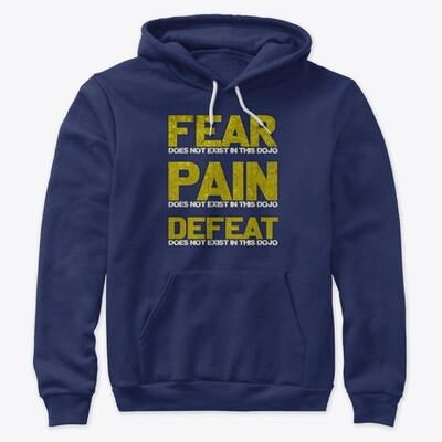 Fear Does Not Exist in this Dojo (Cobra Kai / The Karate Kid) Unisex Premium Pullover Hoody [CHOOSE COLOR] [CHOOSE SIZE]