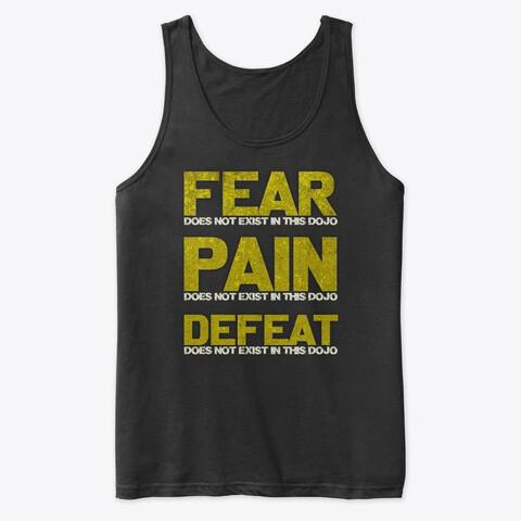 FEAR DOES NOT EXIST IN THIS DOJO (Cobra Kai / Karate Kid) Men's Premium Tank Top [CHOOSE COLOR] [CHOOSE SIZE]