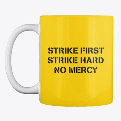 STRIKE FIRST STRIKE HARD NO MERCY (Cobra Kai / Karate Kid) Ceramic Coffee Cup [CHOOSE COLOR]