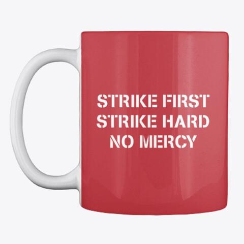 Strike First Strike Hard No Mercy (Cobra Kai / The Karate Kid) Ceramic Coffee Mug [CHOOSE COLOR]