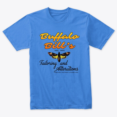 Buffalo Bill's Tailoring and Alterations (THE SILENCE OF THE LAMBS) Men's Premium Triblend T-Shirt [CHOOSE COLOR] [CHOOSE SIZE]