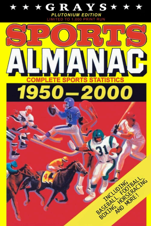Grays Sports Almanac: Complete Sports Statistics 1950-2000 [Plutonium Edition - LIMITED TO 1,000 PRINT RUN] Back to the Future Movie Prop Replica