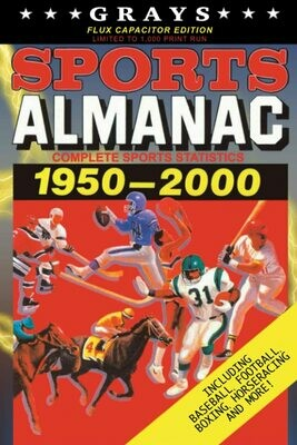 Grays Sports Almanac: Complete Sports Statistics 1950-2000 [Flux Capacitor Edition - LIMITED TO 1,000 PRINT RUN] Back to the Future Movie Prop Replica
