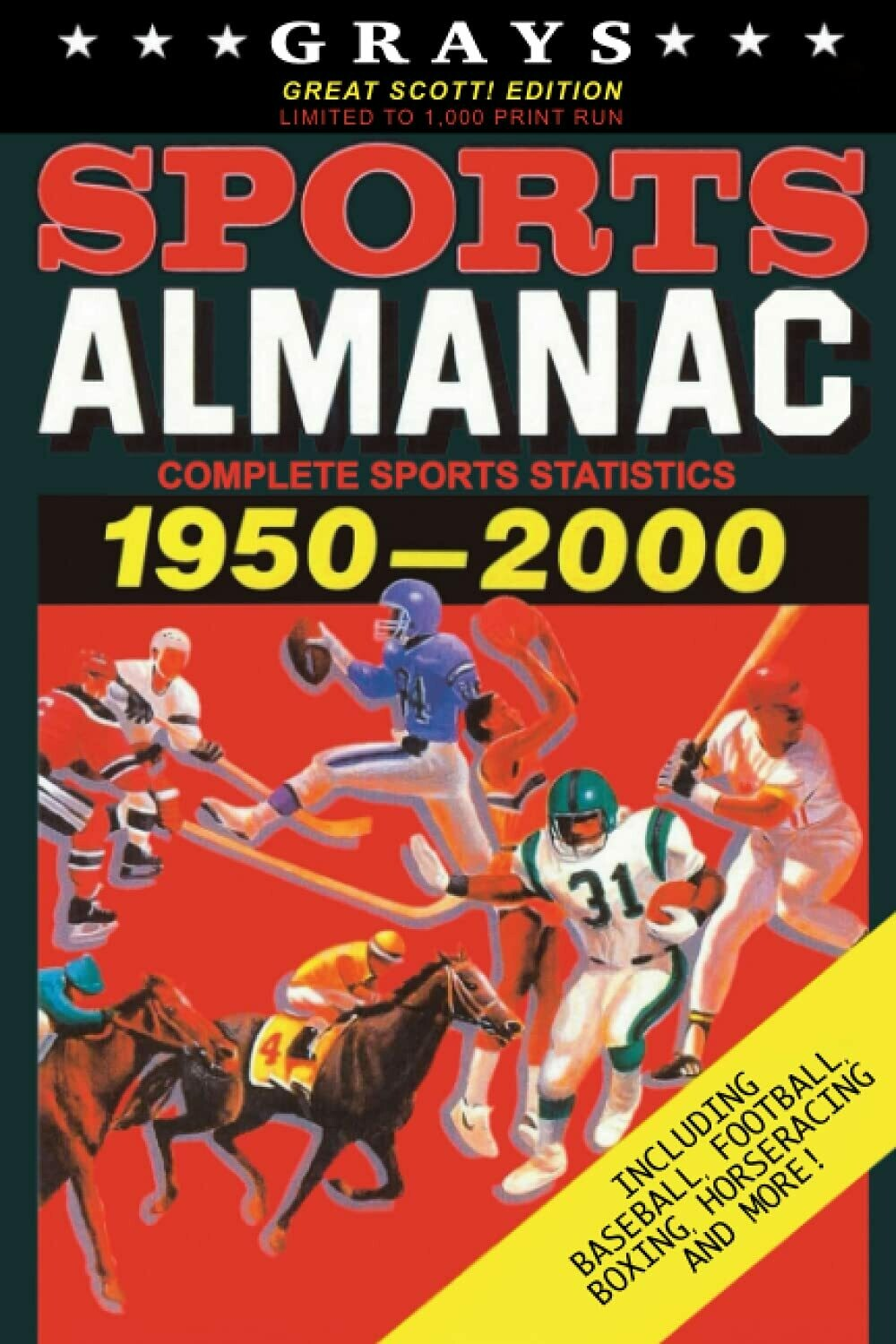 Grays Sports Almanac: Complete Sports Statistics 1950-2000 [GREAT SCOTT! Edition - LIMITED TO 1,000 PRINT RUN] Back to the Future Movie Prop Replica
