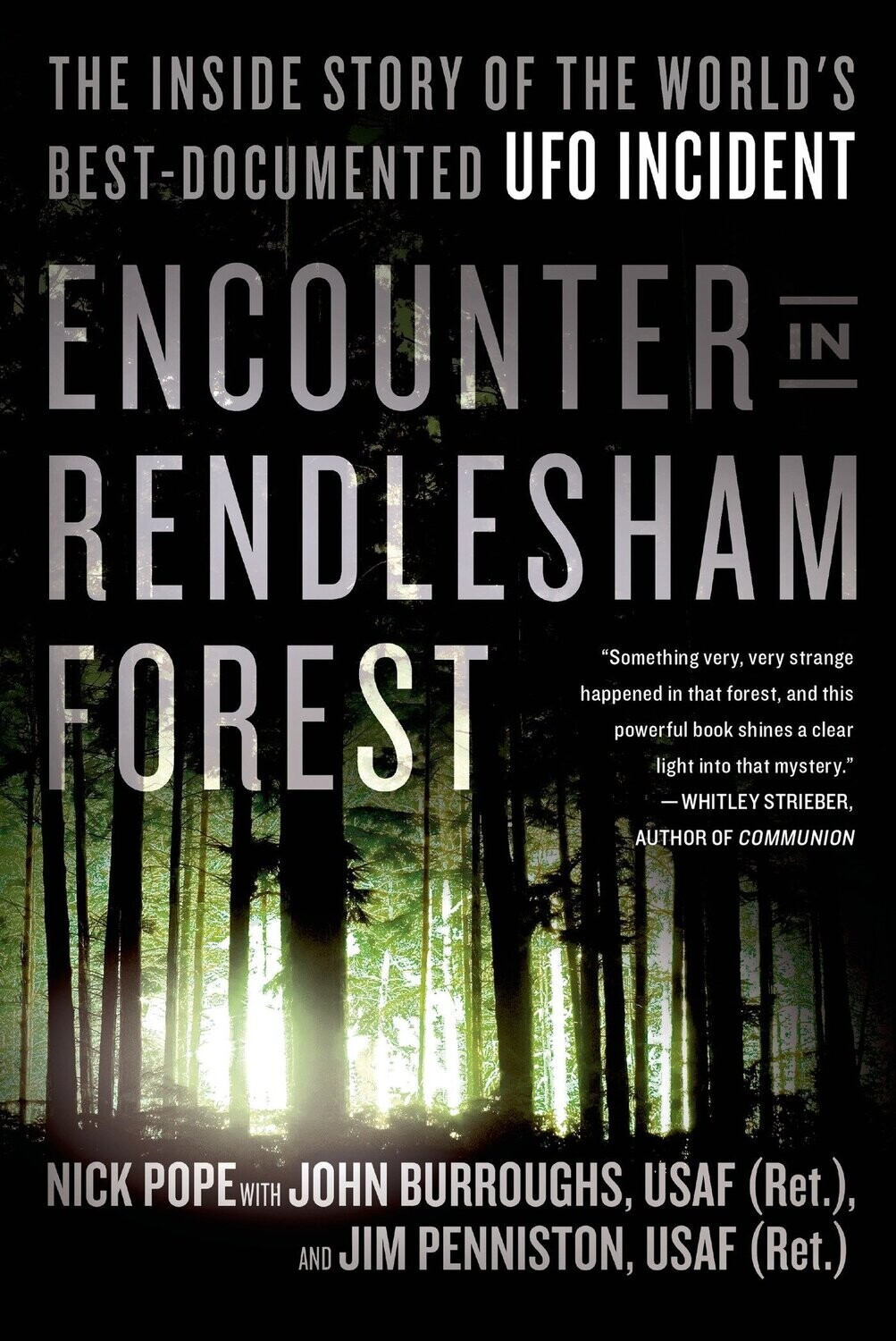 Encounter in Rendlesham Forest: The Inside Story of the World's Best-Documented UFO Incident (Paperback) Book by Nick Pope