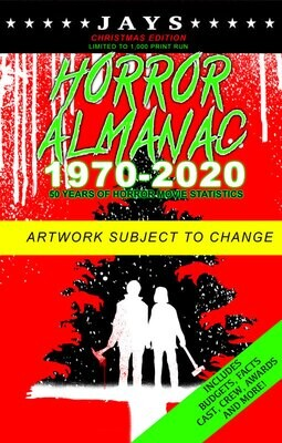 Jays Horror Almanac 1970-2020 [CHRISTMAS EDITION - LIMITED TO 1,000 PRINT RUN] 50 Years of Horror Movie Statistics Book (Includes Budgets, Facts, Cast, Crew, Awards & More)
