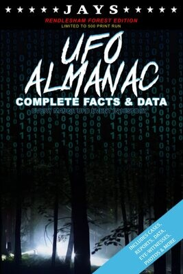 Jays UFO Almanac [#8 RENDLESHAM FOREST EDITION - LIMITED TO 500 PRINT RUN] Complete Facts & Data - Every Major UFO Case in History