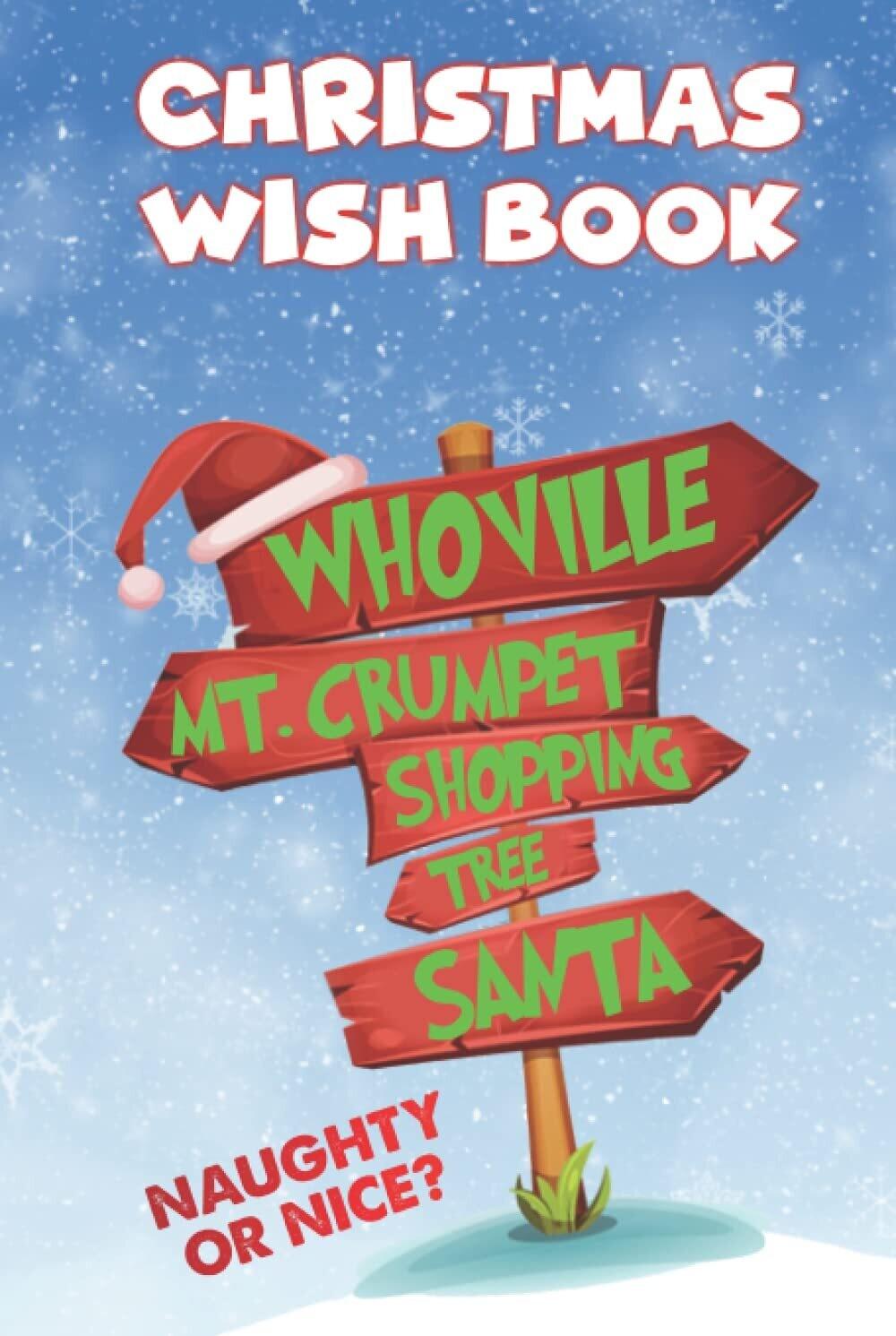 Christmas Wish Book [Naughty or Nice?] Whoville Harback Book - Christmas Gift Present Book Santa List
