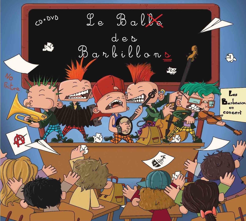 Le Bal des Barbillons (CD/DVD) STOCK ÉPUISÉ !!